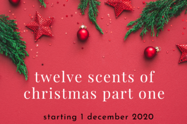 Twelve Scents of Christmas (part two)